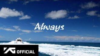 BIGBANG - ALWAYS MV