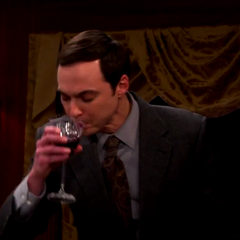 Sheldon drinking wine. Grape juice that burns.
