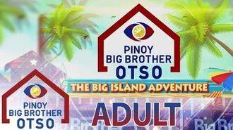 The Big Island Adventure Teaser PBB OTSO