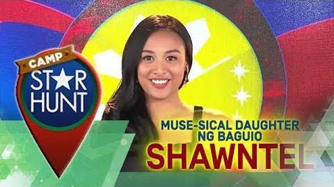 Camp Star Hunt Shawntel - Ang Muse-sical Daughter Ng Baguio