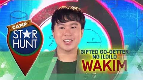 Camp Star Hunt Wakim - Ang Gifted Go-Getter ng Iloilo