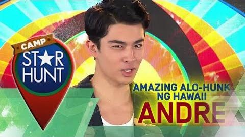 Camp Star Hunt Andre - Amazing Alo-Hunk ng Hawaii