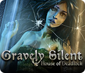 Gravely-silent-house-of-deadlock feature