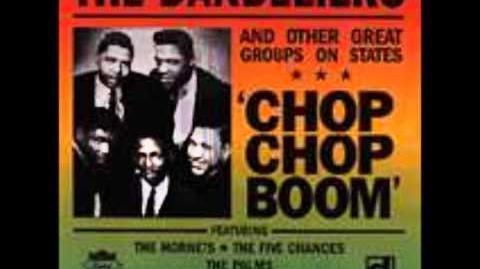 The Dandeliers-Chop Chop Boom
