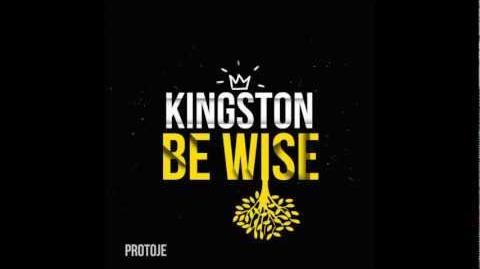 Protoje - Kingston Be Wise
