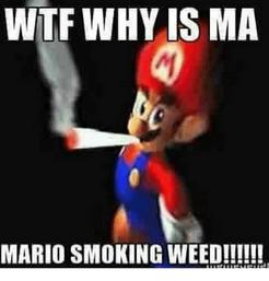 Wtf-why-is-ma-mario-smoking-weed-19513662