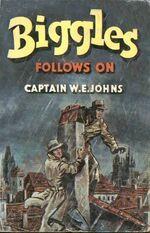 Biggles Follows On-1952