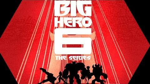 Main Title Big Hero 6 The Series Disney XD-0