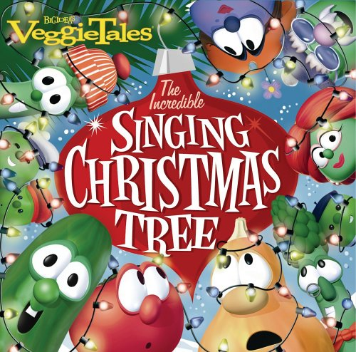 The Incredible Singing Christmas Tree - The Incredible Singing Christmas Tree Big Idea Wiki FANDOM