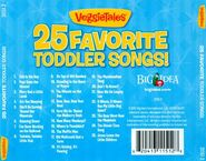 The 2010 Back cover of VeggieTales 25 Favorite Toddler Songs! includes a list of Songs from Bob and Larry's Toddler Songs, On the Road with Bob and Larry, Junior's Bedtime Songs and More!