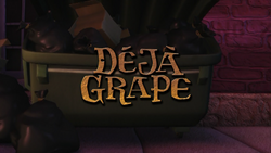 DéjàGrapeTitleCard