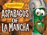 The Asparagus of LaMancha