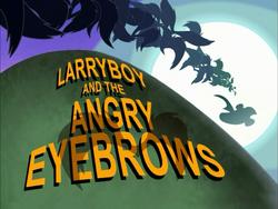 LarryBoyAndTheAngryEyebrowsTitleCard