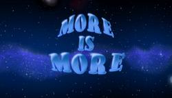 MoreIsMoreTitleCard