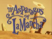TheAsparagusOfLaManchaTilteCard