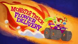 MonsterTruckFlowerDeliveryTitleCard