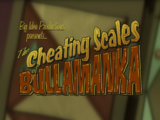 The Cheating Scales of Bullamanka/Commentary