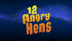 12AngryHensTitleCard