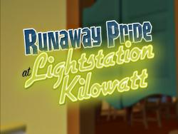 RunawayPrideAtLightstationKilowattTitleCard