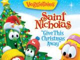 Saint Nicholas: Give This Christmas Away