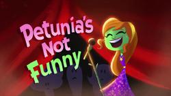 Petunia'sNotFunnyTitleCard