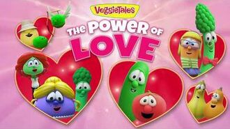 The VeggieTales Show The Power of Love - Trailer