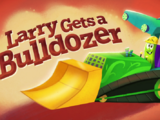 Larry Gets a Bulldozer
