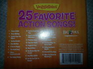 The 2011 reprinted Back cover of VeggieTales 25 Favorite Action Songs! Includes a list of Songs from Josh And The Big Wall, Pirates's Boat Load of Fun, Oh Veggie, Where Are Thou? And more