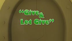GiveAndLetGiveTitleCard