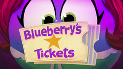 Blueberry'sTicketsTitleCard