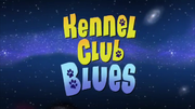 Kennel Club Blues
