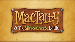 MacLarryAndTheStinkyCheeseBattleTitleCard