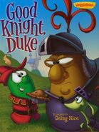 Good Knight Duke A Lesson in Being Nice VeggieTales Big Idea Book