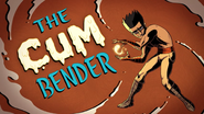 The Cum Bender