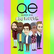 Queer Eye Big Mouth Crossover