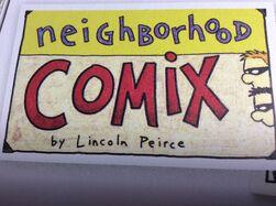 Neighborhood Comix by Lincoln Peirce