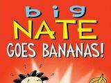 Big Nate: Goes Bananas