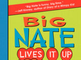 Big Nate: Lives It Up