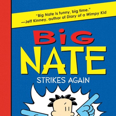 The cover of Big Nate Strikes Again