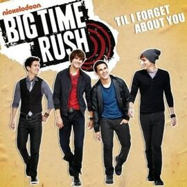 397px-Big Time Rush - Till I Forget About You Lyrics
