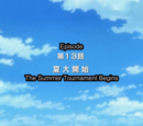 (EP13) The Summer Tournament Begins (Anime)/Gallery