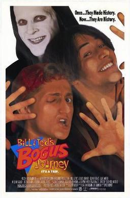 Bill & Teds Bogus Journey poster