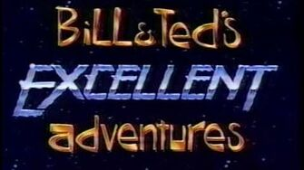Bill and Ted's Excellent Adventures (Complete Live Action Series)-0