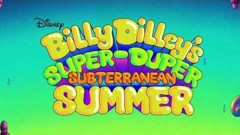 Series Premiere Billy Dilley's Super-Duper Subterranean Summer Disney XD