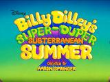 Billy Dilley's Super Duper Subterranean Summer (Series)