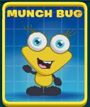 Munch Bug