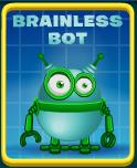 Brainless Bot
