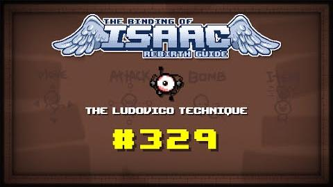 Binding of Isaac Rebirth Item guide - The Ludovico Technique