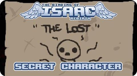"""Binding of Isaac Rebirth - """"The Lost"""" Secret Character"""