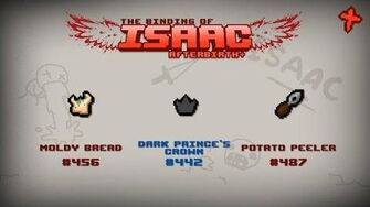 Binding of Isaac Afterbirth Item guide - Moldy Bread, Dark Prince's Crown, Potato Peeler